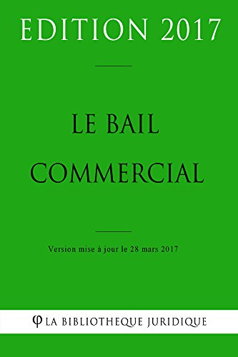 Le bail commercial (French Edition)