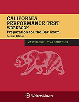 California Performance Test Workbook: Preparation for the Bar Exam (Bar Review Series) by [Mary Basick, Tina Schindler]