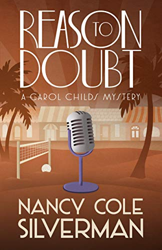 Book: Reason To Doubt (A Carol Childs Mystery Book 5) by Nancy Cole Silverman