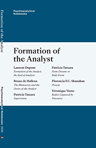 Psychoanalytical Notebooks: Formation of the Analyst (Psychoanalytical Notebooks London Society NLS Book 36) (English Edition)