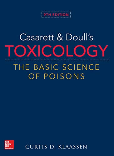 Casarett & Doull's Toxicology: The Basic Science of Poisons, 9th Edition (English Edition)