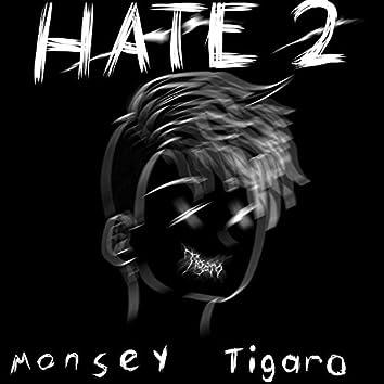 HATE 2 (Remix)