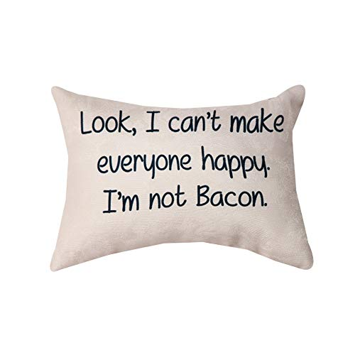 Can't Make Everyone Happy, I'm Not Bacon Funny 12 x 8 Inch Decorative Pillow