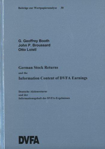 German Stock Returns and the Information Content of DVFA Earnings (Beiträge zur Wertpapieranalyse)