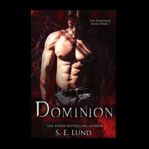 Dominion: The Dominion Series, Book 1