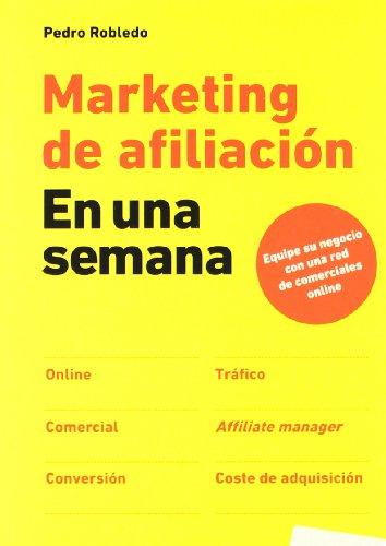 Marketing de afiliación en una semana