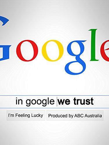 In Google We Trust
