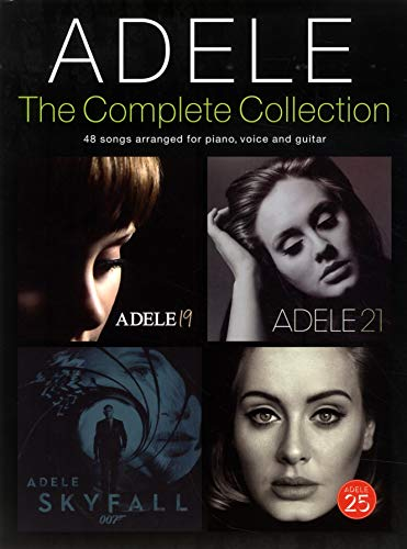 Adele: Complete Collection (PVG): Songbook für Klavier, Gesang, Gitarre: 48 Songs Arranged for Piano, Voice and Guitar
