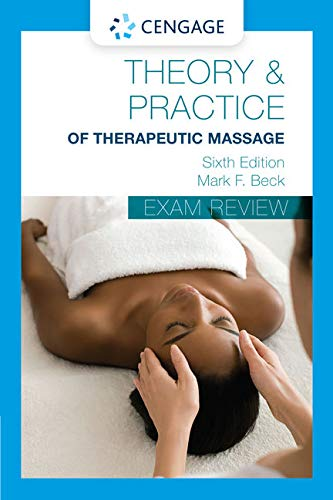 Exam Review for Beck's Theory and Practice of Therapeutic Massage (Theory & Practice of Therapeutic Massage)