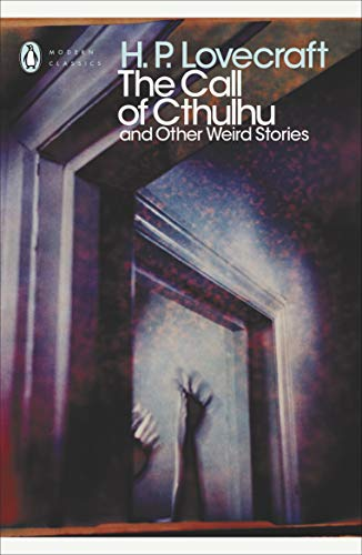 The Call of Cthulhu and Other Weird Stories (Penguin Modern Classics)の詳細を見る