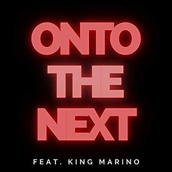 Onto the Next