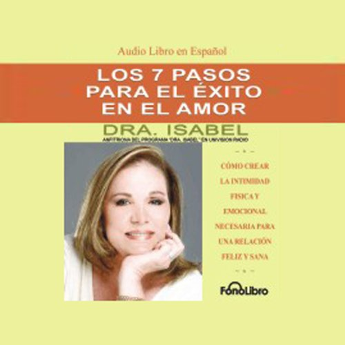 Los 7 Pasos para el Exito en el Amor [The 7 Passages to Success in Love] audiobook cover art