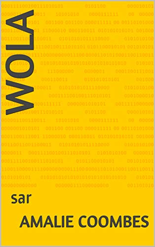 Wola: sar (1) (French Edition)