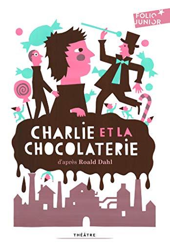 Charlie et la chocolaterie pièce de théâtre