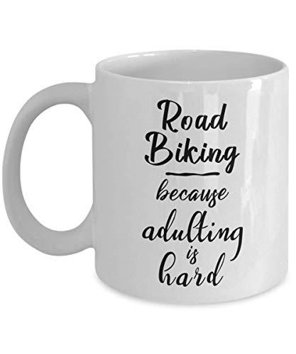N\A Taza para Ciclismo de Carretera, Porque adultar es difícil, Divertida Taza de cerámica para té y café, Regalos geniales para Hombres o Mujeres con Caja de Regalo