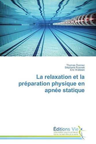 La relaxation et la préparation physique en apnée statique