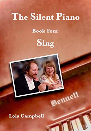The Silent Piano: Sing  Book 4 (English Edition)