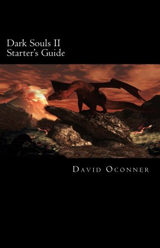 Dark Souls II: Starter's Guide: 2