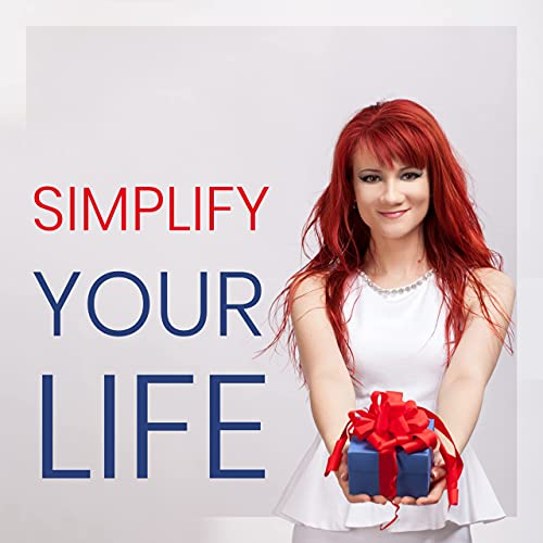 Simplify Your Life Podcast By Coach Simona cover art
