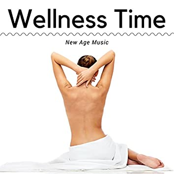 Wellness Time: Zen Garden, Meditation, New Age Music, Spirituality, Relaxation, Yoga Time, Natural Aid