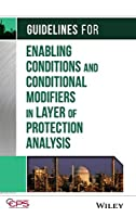 Guidelines for Enabling Conditions and Conditional Modifiers in Layer of Protection Analysis