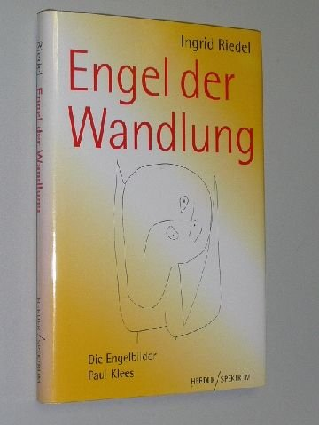 Engel der Wandlung. Paul Klees Engelbilder. 2000. 192 S. m. Illustr. (ISBN 3-451-27288-1)