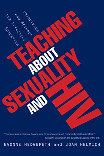 Teaching About Sexuality and HIV: Principles and Methods...
