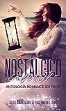 Nostálgico Amor: Antología Romance En Tinta