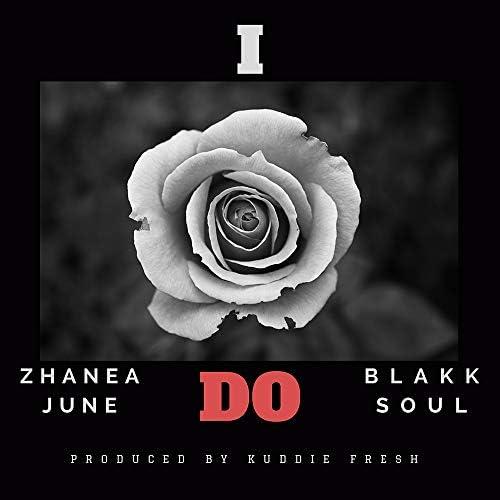 Blakk Soul feat. Zhanea June