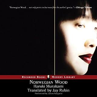Norwegian Wood                   By:                                                                                                                                 Haruki Murakami                               Narrated by:                                                                                                                                 James Yaegashi                      Length: 13 hrs and 30 mins     435 ratings     Overall 3.9