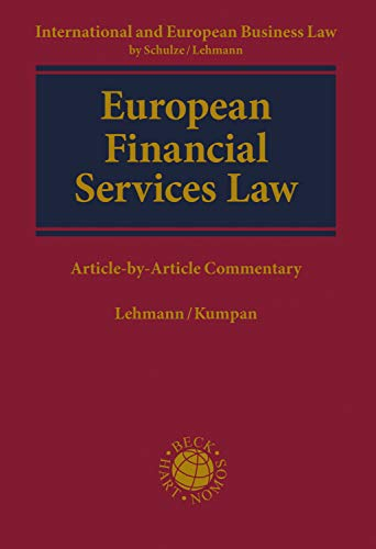 European Financial Services Law: Article-by-Article Commentary (Kooperationswerke Beck - Hart – Nomos) (English Edition)