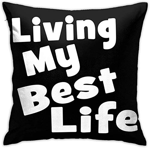 Living My Best Life Throw Home Schlafzimmer Wohnzimmer Kissenbezug Dekorative Kissenbezug Home Decor Square 18x18 Zoll Pilloase