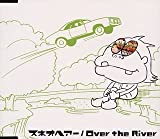 Over the River 歌詞