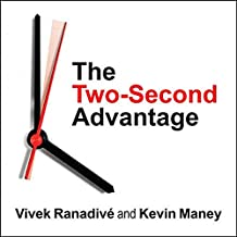 The Two-Second Advantage: How We Succeed by Anticipating the Future---Just Enough