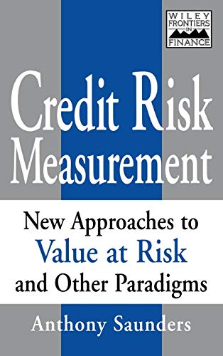 Credit Risk Measurement: New Approaches to Value at Risk and Other Paradigms, 1st Edition
