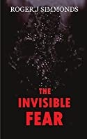 The Invisible Fear