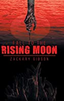 Fall to the Rising Moon