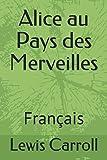 Alice au Pays des Merveilles - Français - Independently published - 13/09/2019