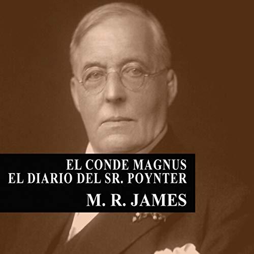 『El Conde Magnus - El diario del Señor Poynter [Count Magnus - The Diary of Mr. Poynter]』のカバーアート
