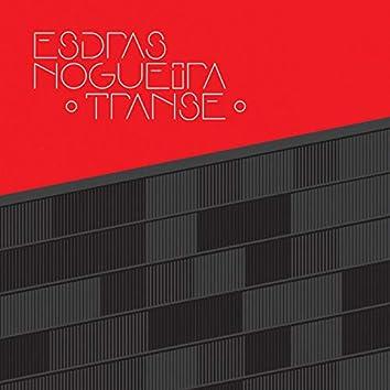 Transe: Esdras Nogueira e Grupo Tocam Transa