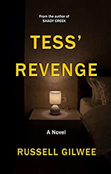 Tess' Revenge: A Novel by [Russell Gilwee]