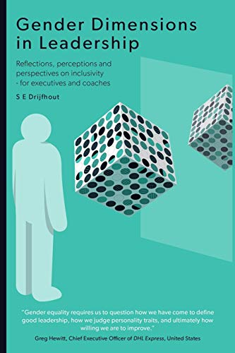 Gender Dimensions in Leadership: Reflections, perceptions and perspectives on inclusivity - for executives and coaches