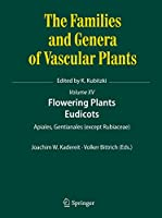 Flowering Plants. Eudicots: Apiales, Gentianales (except Rubiaceae) (The Families and Genera of Vascular Plants, 15)