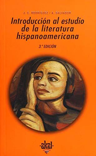 Introducción al estudio de la literatura hispanoamericana: 111 (Universitaria)