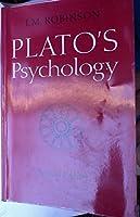 Plato's Psychology (Phoenix. Supplementary Volume, 8)