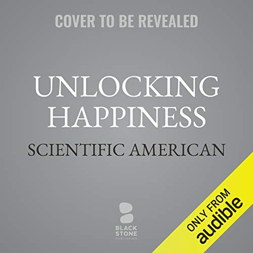 Unlocking Happiness audiobook cover art