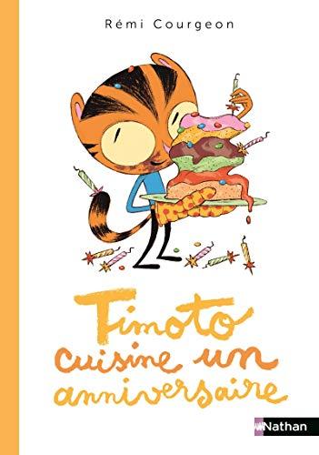 Timoto cuisine un anniversaire - Album dès 4 ans