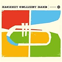 Hackney Colliery Band by Hackney Colliery Band (2012-10-19)