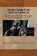 From Man to Superman: Dr. John Henrik Clarke vs. Herman Cain