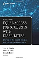 Equal Access for Students With Disabilities: The Guide for Health Science and Professional Education